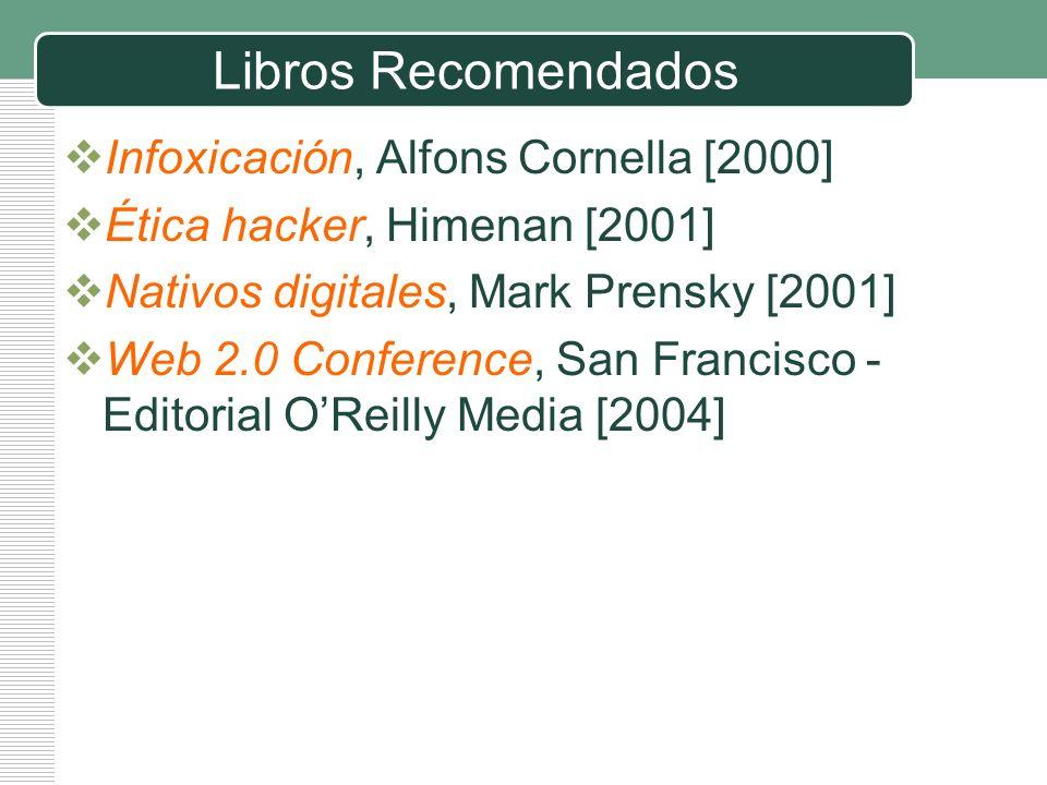 Libros Recomendados Infoxicación, Alfons Cornella [2000]